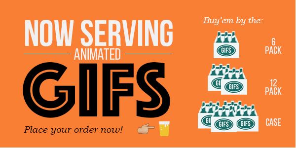 Now Serving Animated GIFs